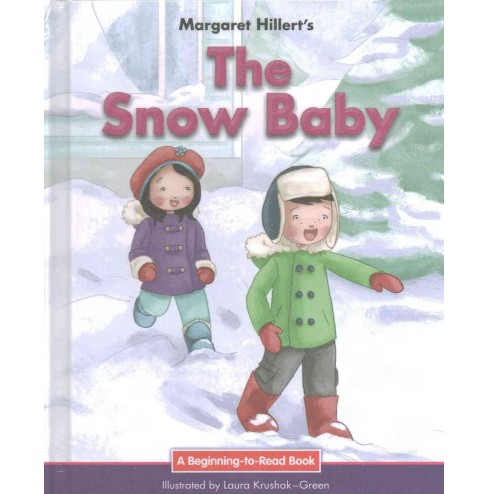 Snow Baby : 21st Century Edition (Library) (Margaret Hillert) - image 1 of 1