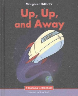 Up, Up, and Away (Library) (Margaret Hillert)