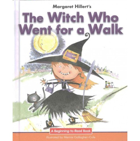Witch Who Went for a Walk : 21st Century Edition (Library) (Margaret Hillert) - image 1 of 1