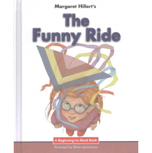 Funny Ride : 21st Century Edition (Library) (Margaret Hillert) - image 1 of 1