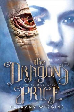 Dragon's Price (Library) (Bethany Wiggins)