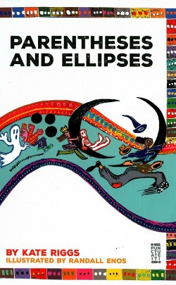 Parentheses and Ellipses (Library) (Kate Riggs)