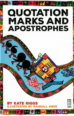 Quotation Marks and Apostrophes (Library) (Kate Riggs)