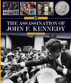 Assassination of John F. Kennedy (Library) (Valerie Bodden)
