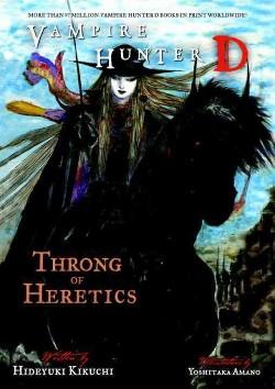 Vampire Hunter D : Throng of Heretics (Paperback) (Hideyuki Kikuchi)