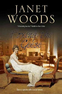 Foxing the Geese (Paperback) (Janet Woods)