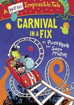 Carnival in a Fix (Library) (Philip Reeve)