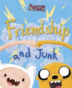 Friendship and Junk (Hardcover)