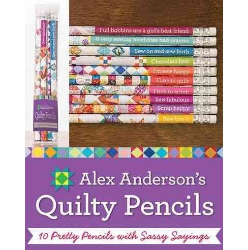 Alex Anderson's Quilty Pencils : 10 Pretty Pencils With Sassy Sayings (Accessory) - image 1 of 1