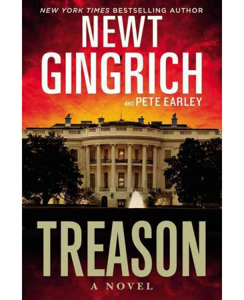 Treason (Hardcover) (Newt Gingrich) - image 1 of 1