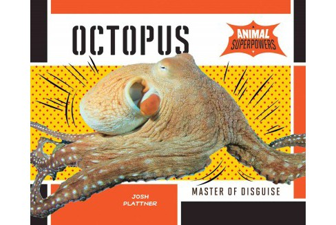 Octopus: Master of Disguise (Library) (Josh Plattner) - image 1 of 1