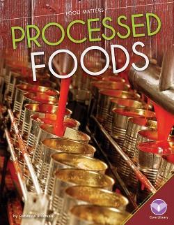 Processed Foods (Library) (Rebecca Rissman)