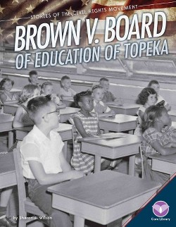Brown V. Board of Education of Topeka (Library) (Sharon J. Wilson)