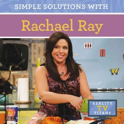 Simple Solutions With Rachael Ray (Library) (Jill C. Wheeler)