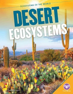 Desert Ecosystems (Library) (Tammy Gagne)
