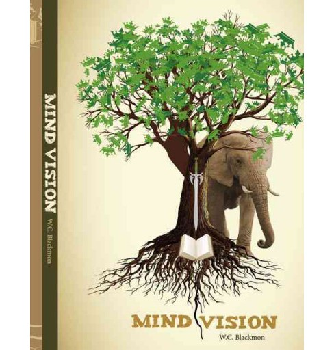 Mind Vision (Hardcover) (W. C. Blackmon) - image 1 of 1