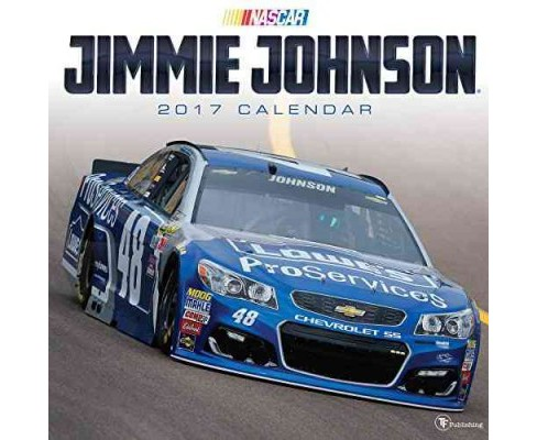 Jimmie Johnson 2017 Calendar (Paperback) - image 1 of 1