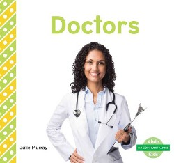 Doctors (Library) (Julie Murray)