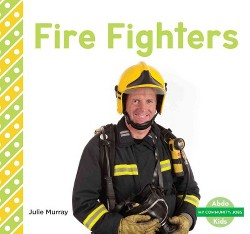 Firefighters (Library) (Julie Murray)
