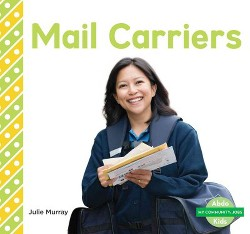 Mail Carriers (Library) (Julie Murray)