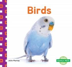 Birds (Library) (Julie Murray)