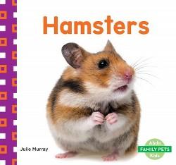 Hamsters (Library) (Julie Murray)