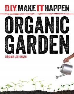 Organic Garden (Library) (Virginia Loh-hagan)