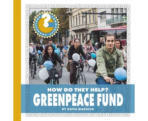Greenpeace Fund (Library) (Katie Marsico) - image 1 of 1