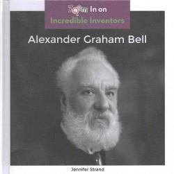 Alexander Graham Bell (Library) (Jennifer Strand)