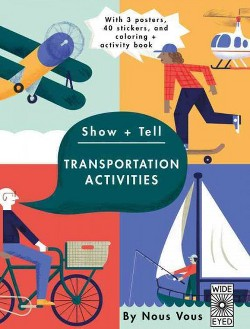 Show + Tell : With 3 Posters, 40 Stickers, and Coloring + Activity Book (Paperback)