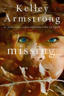 Missing (Library) (Kelley Armstrong)