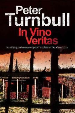 In Vino Veritas (Reprint) (Paperback) (Peter Turnbull)