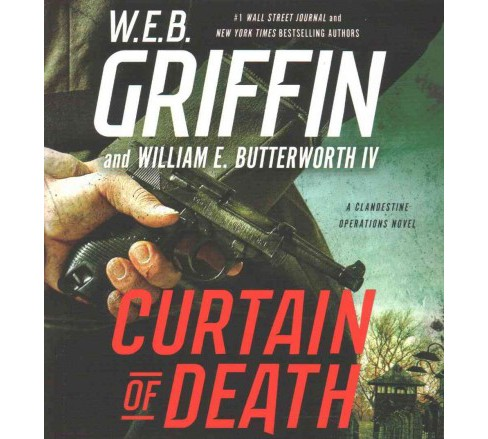Curtain of Death (Vol 9) (Unabridged) (CD/Spoken Word) (W. E. B. Griffin & IV William E. Butterworth) - image 1 of 1