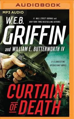 Curtain of Death (MP3-CD) (W. E. B. Griffin & IV William E. Butterworth)
