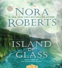 Island of Glass (Abridged) (CD/Spoken Word) (Nora Roberts)