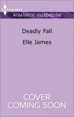 Deadly Fall (Paperback) (Elle James)
