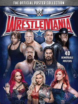 WWE Wrestlemania : The Official Poster Collection (Paperback)