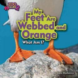My Feet Are Webbed and Orange (Library) (Joyce Markovics)