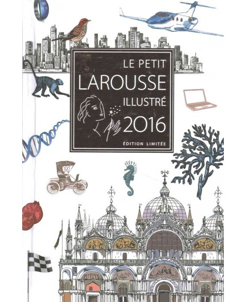 Le Petit Larousse Illustré 2016 (Hardcover) - image 1 of 1