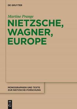 Nietzsche, Wagner, Europe (Paperback) (Martine Prange)