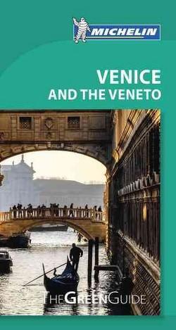 Michelin Green Guide Venice and the Veneto (Paperback)