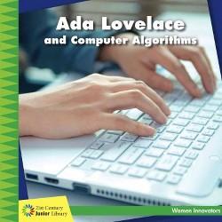 Ada Lovelace and Computer Algorithms (Library) (Ellen Labrecque)
