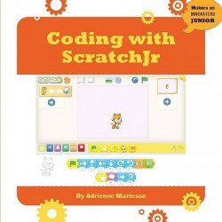 Coding With Scratchjr (Library) (Adrienne Matteson)