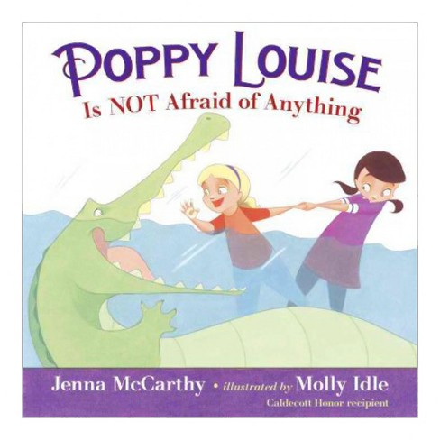 Poppy Louise Is Not Afraid of Anything (Library) (Jenna McCarthy) - image 1 of 1