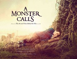 Monster Calls : The Art and Vision Behind the Film (Hardcover) (Desiree De Fez)