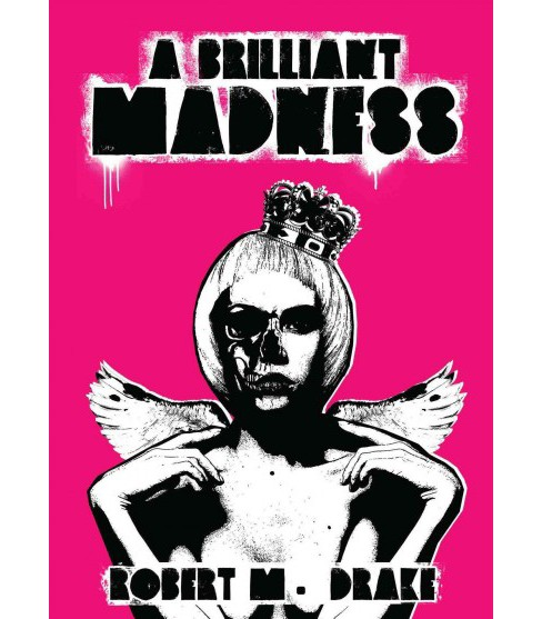 Brilliant Madness (Paperback) (Robert M. Drake) - image 1 of 1