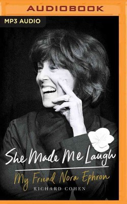 She Made Me Laugh : My Friend Nora Ephron (MP3-CD) (Richard Cohen)