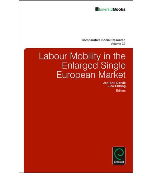 Labour Mobility in the Enlarged Single European Market (Hardcover) - image 1 of 1