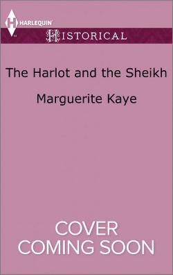 Harlot and the Sheikh (Paperback) (Marguerite Kaye)
