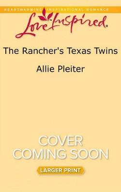 Rancher's Texas Twins (Paperback) (Allie Pleiter)
